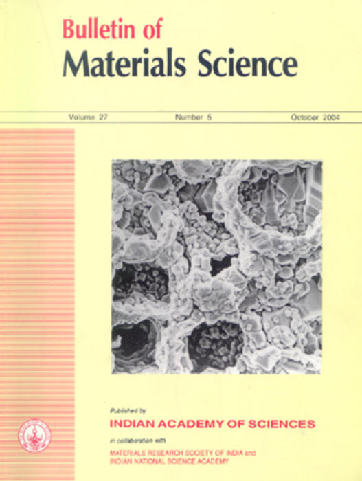 Bulletin of Materials Science | Indian Academy of Sciences