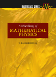 A Miscellany of Mathematical Physics