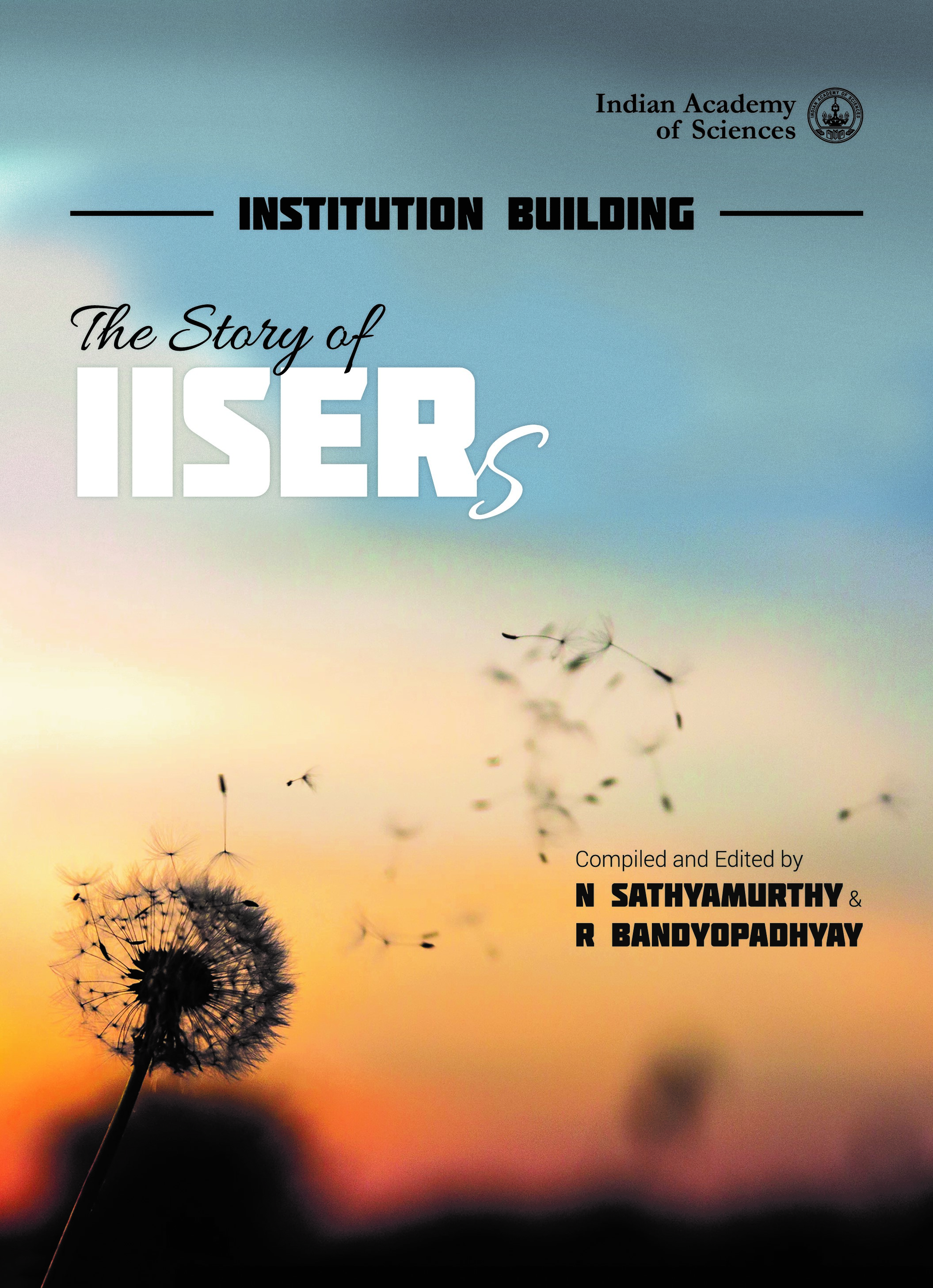 Institution Building: The Story of IISERs
