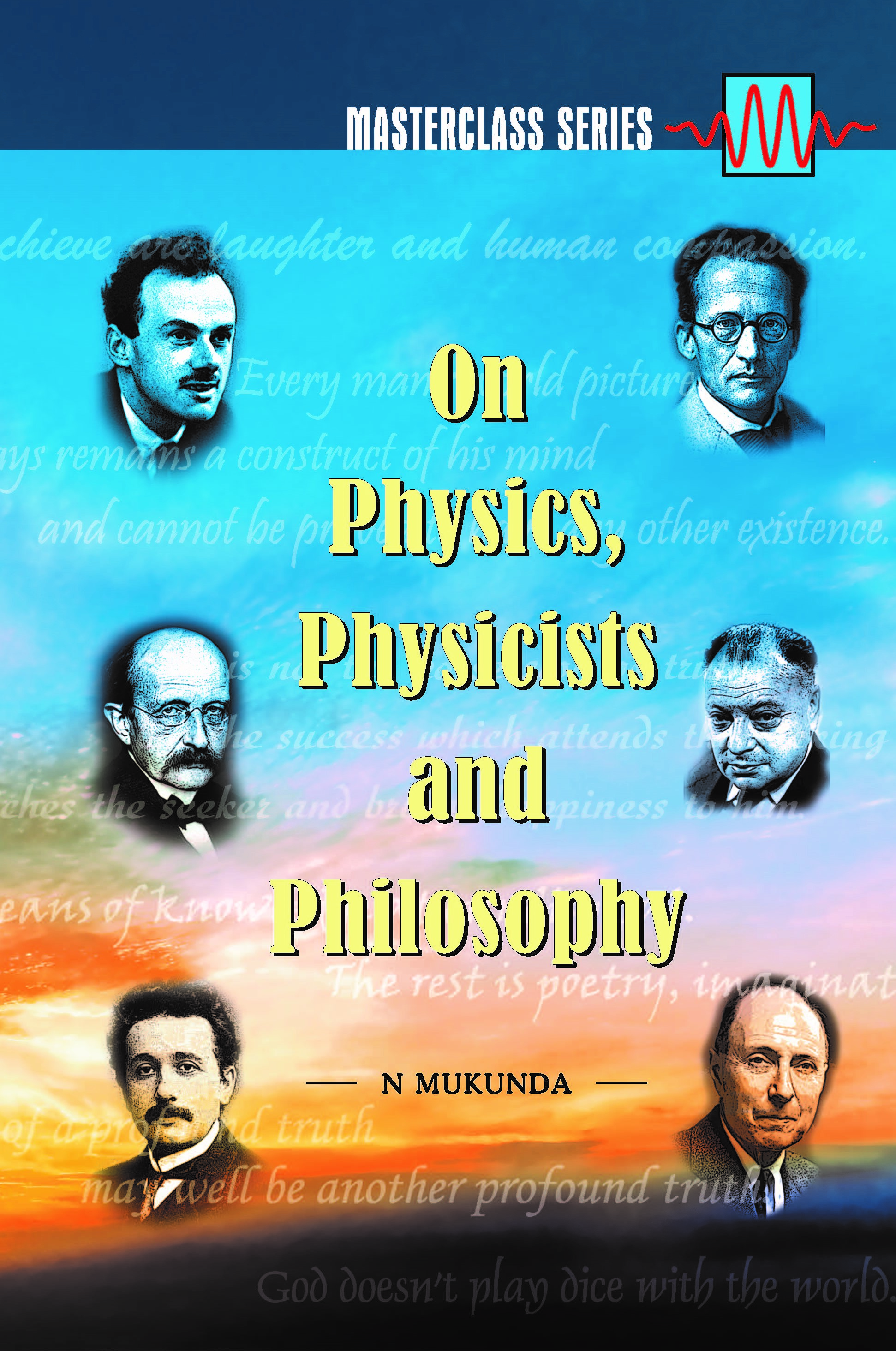 On Physics, Physicists and Philosophy