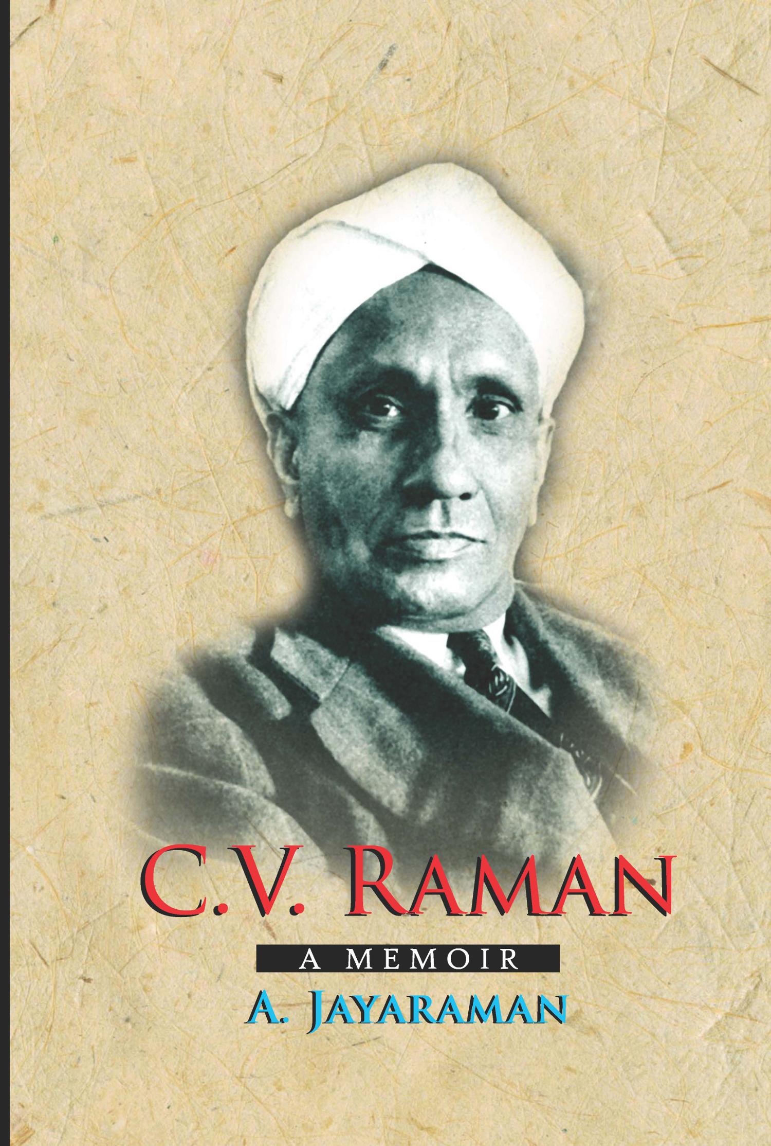 C V Raman – A Memoir