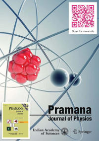 Pramana – Journal of Physics | Indian Academy of Sciences